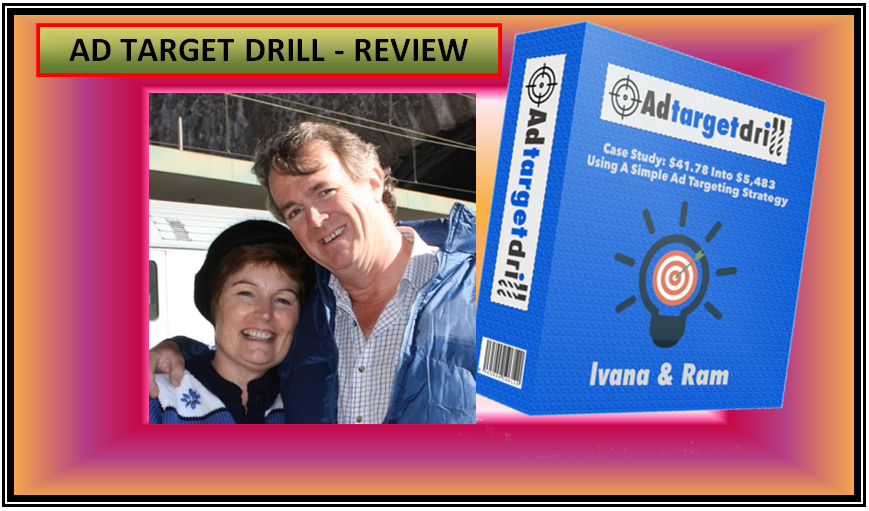 Ad Target Drill Review