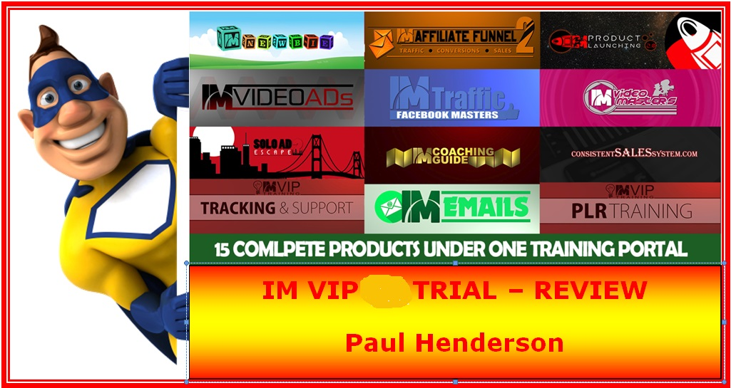 IM VIP Trial Review